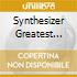 SYNTHESIZER GREATEST SPACE MUSIC VOL