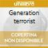 Generation terrorist