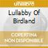 LULLABBY OF BIRDLAND