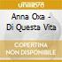 Anna Oxa - Di Questa Vita