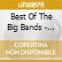 BEST OF THE BIG BANDS - FOREST