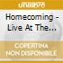 HOMECOMING - LIVE AT THE ...