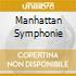 MANHATTAN SYMPHONIE
