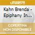 Kahn Brenda - Epiphany In Brooklyn