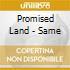 Promised Land - Same