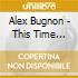 Alex Bugnon - This Time Around