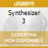 SYNTHESIZER 3