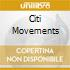 CITI MOVEMENTS