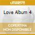 LOVE ALBUM 4