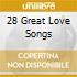 28 GREAT LOVE SONGS