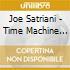 Satriani Joe - Time Machine (2cd)