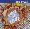 Bob Dylan - Shot Of Love