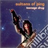 Sultans Of Ping - Teenage Drug