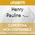 Henry Pauline - Pauline