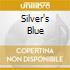 SILVER'S BLUE