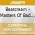 Beatcream - Masters Of Bad Taste