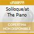 SOLILOQUE/AT THE PIANO