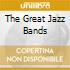 THE GREAT JAZZ BANDS