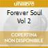 Forever Soul Vol 2