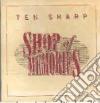 Ten Sharp - Shop Of Memories