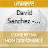 David Sanchez - Sketches Of Dreams