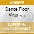 Dance Floor Virus - Ballroom
