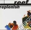 Reef - Replenish