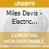 Miles Davis - Electric Shout