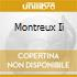 MONTREUX II