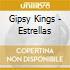 Gipsy Kings - Estrellas