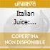Italian Juice: Collec.of Italian Acid Ja