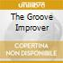 THE GROOVE IMPROVER