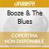 Booze & The Blues