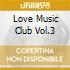 LOVE MUSIC CLUB VOL.3