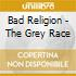 Bad Religion - Gray Race  The