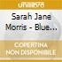 Sarah Jane Morris - Blue Valentine