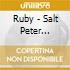 Ruby - Salt Peter Remixed