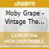 Moby Grape - Vintage   The Very Best Of (2 Cd)