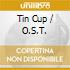 Ost - Tin Cup