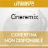 Cineremix