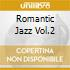 ROMANTIC JAZZ VOL.2