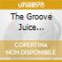 THE GROOVE JUICE SPECIAL