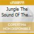 JUNGLE THE SOUND OF THE UNDERGROUND