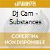 Dj Cam - Substances