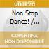 Various - Non Stop Dance!
