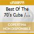 Best Of The 70'S Cuba