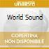 WORLD SOUND