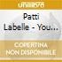 Patti Labelle - You Are My Friend