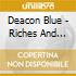 Deacon Blue - Riches And More