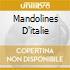 MANDOLINES D'ITALIE